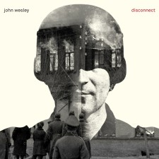 John Wesley - Disconnect