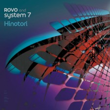 Rovo and System 7 - Hinotori
