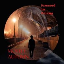 Mostly Autumn - Dressed in Voices