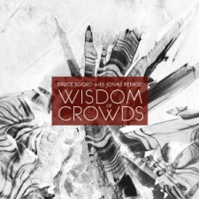 Bruce Soord with Jonas Renske - Wisdom of Crowds