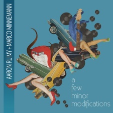 Aaron Ruimy & Marco Minnemann - A Few Minor Modifications