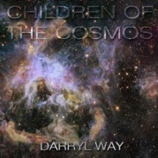 Darryl Way - Children of the Cosmos