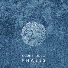 Eden Shadow - Phases