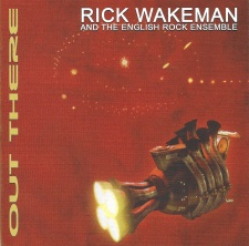 Rick Wakeman and the English Rock Ensemble - Out There