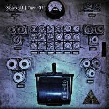 Shamall - Turn Off