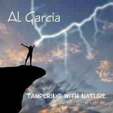 Al Garcia - Tampering With Nature