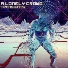A Lonely Crowd - Transients