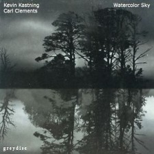 Kevin Kastning & Carl Clements - Watercolor Sky
