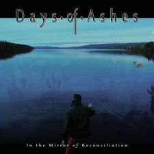 Days of Ashes - In the Mirror of Reconciliation