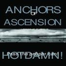 Anchors of Ascension - HotDamn! Pass the Pepper Can! (EP)