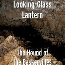 Looking-Glass Lantern - The Hound of the Baskervilles