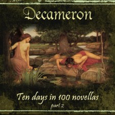 Colossus Project - Decameron - Ten Days In 100 Novellas - Part II