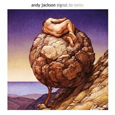 Andy Jackson - Signal To Noise