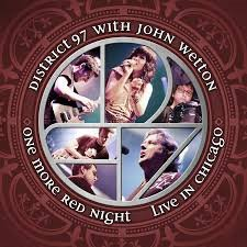 District 97 with John Wetton - One More Red Night