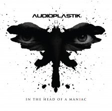 Audioplastik - In the Head of A Maniac