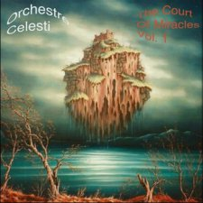 Orchestre Celesti - The Court of Miracles Vol. 1