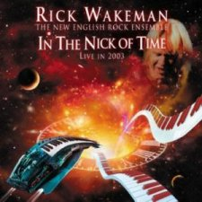 Rick Wakeman - In the Nick of Time: Live in 2003