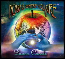 Laura Casale - Now Is where You Are