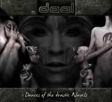 Daal - Dances of the Drastic Navels