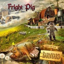 Fright Pig - Out of the Barnyard