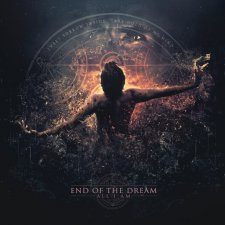 End of the Dream - All I Am