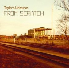 Taylor's Universe - From Scratch