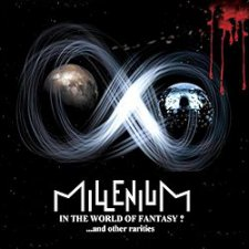 Millenium - In The World Of Fantasy? ... and Other Rarities