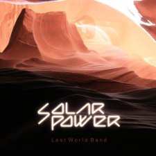 Lost World Band - Solar Power