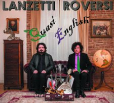 Lanzetti & Roversi - Quasi English