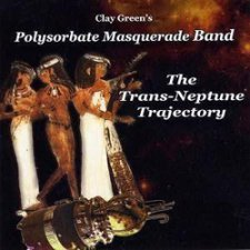 Clay Green's Polysorbate Masquerade Band - The Trans-Neptune Trajectory