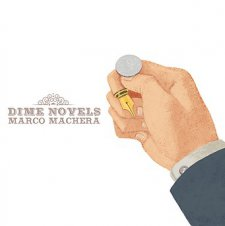 Marco Machera - Dime Novels
