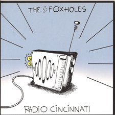 The Foxholes - Radio Cincinnati