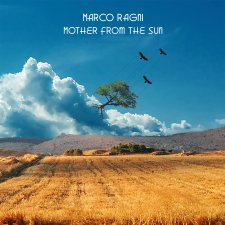 Marco Ragni - Mother from the Sun
