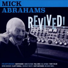 Mick Abrahams - Revived!