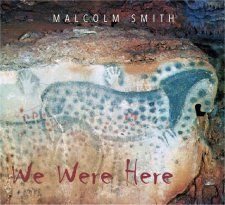 Malcolm Smith - We Were Here