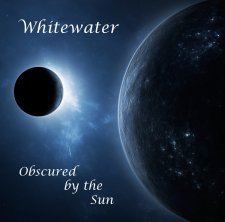 Whitewater - Obscured by the Sun