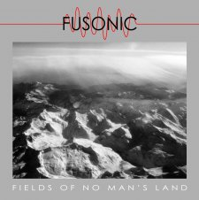 Fusonic - Fields of No Man's Land