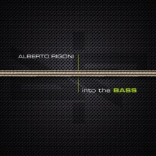 Alberto Rigoni - Into The Bass