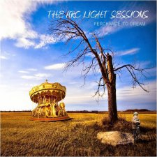 The Arc Light Sessions - Perchance To Dream
