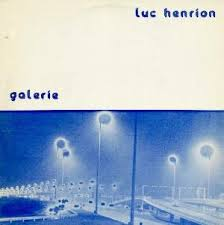 Luc Henrion - Galerie