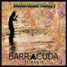 Barracuda Triangle - Electro Shock Therapy