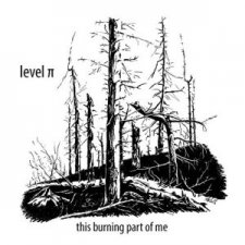 Level Pi - This Burning Part Of Me EP
