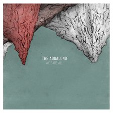 The Aqualung - We Bare All