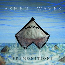 Ashen Waves - Premonitions
