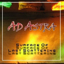 Ad Astra - Surface of Last Scattering