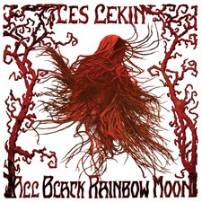 Les Lekin - The Black Rainbow Moon