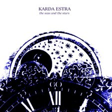 Karda Estra - The Seas and the Stars