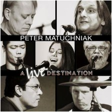 Peter Matuchniak - A Live Destination