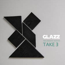 Glazz - The Jamming Sessions: Take 3