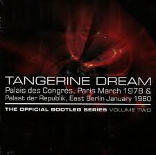 Tangerine Dream - The Official Bootleg Series - Volume Two